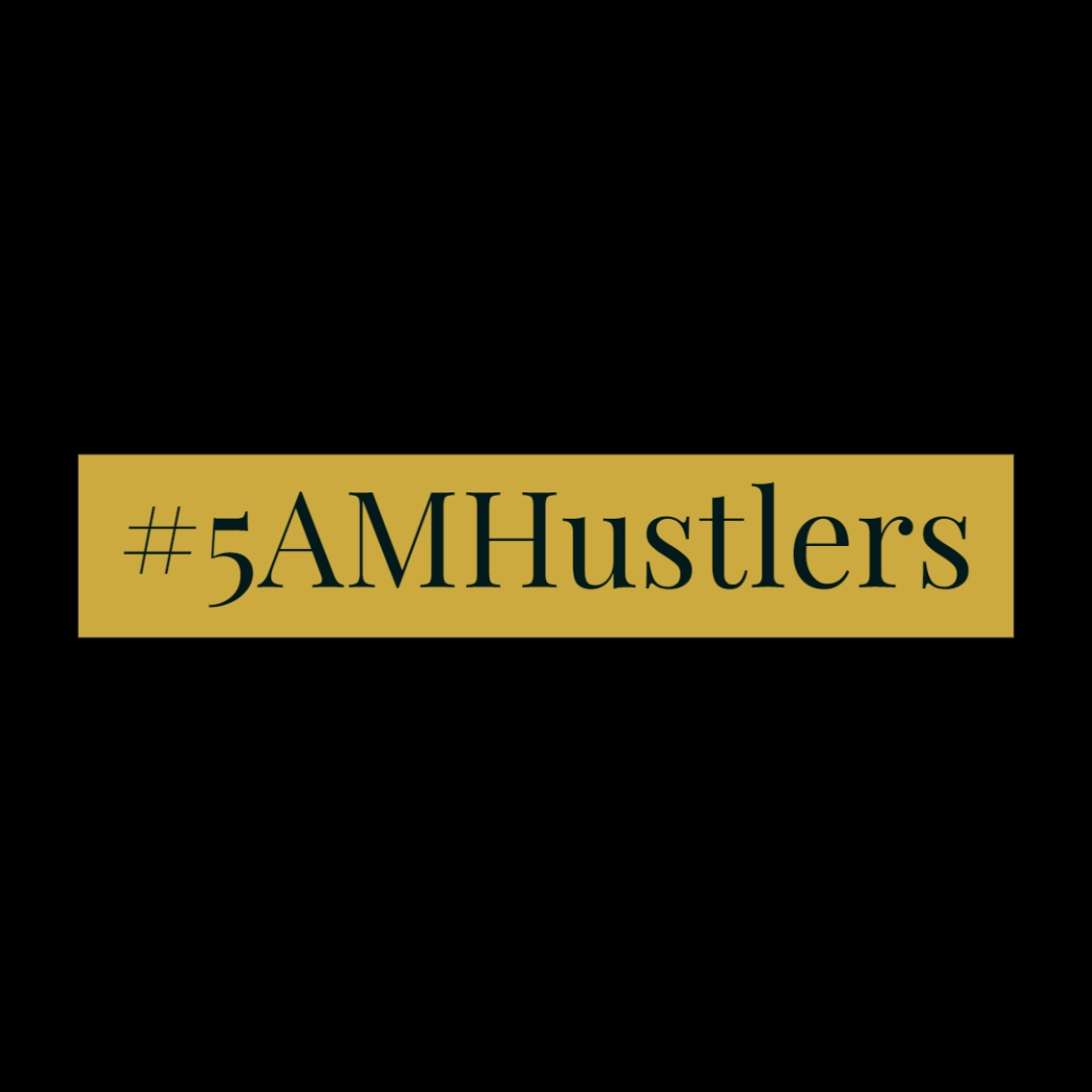 5 am hustlers photo